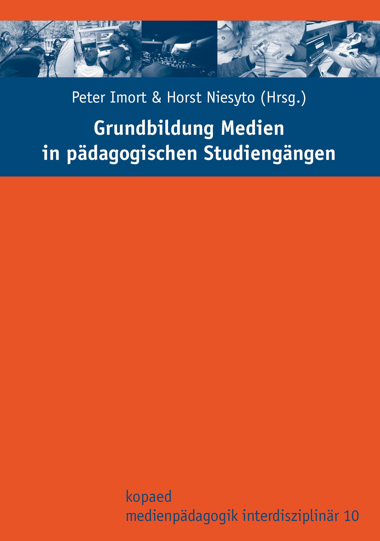"""Titelseite des Sammelbandes """"Grundbidlung Medien in pädagogischen Studiengängen"""""""