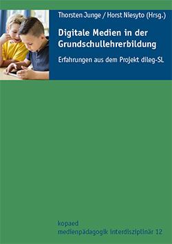 """Cover Sammelband """"Digitale Medien in der Grundschullehrerbildung"""" (Junge & Niesyto 2019)"""