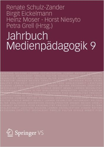 Cover Jahrbuch Medienpädagogik 9 (Schulz-Zander, Eickelmann, Moser, Niesyto, Grell 2012)