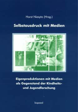 "Cover Sammelband ""Selbstausdruck mit Medien"" (Niesyto 2001)"