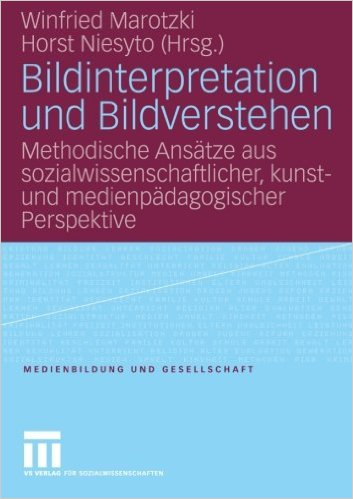 """Cover Sammelband """"Bildinterpretation und Bildverstehen"""" (Marotzki & Niesyto 2006)"""