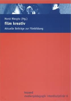 """Cover Sammelband """"film kreativ"""" (Niesyto 2006)"""