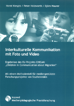 "Cover Sammelband ""Interkulturelle Kommunikation mit Foto und Video (Niesyto, Holzwarth, Maurer 2007)"