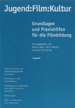 "Cover Sammelband ""Jugend:Film:Kultur (Barg, Niesyto & Schmolling 2006)"