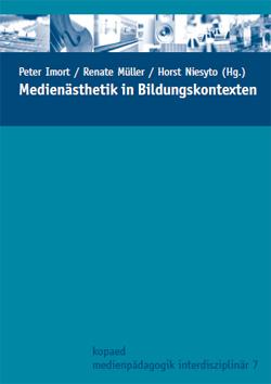 "Cover Sammelband ""Medienästhetik in Bildungskontexten"" (Imort, Müller & Niesyto 2009)"