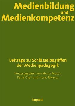 """Cover Medienbildung und Medienkompetenz"""" (Moser, Grell & Niesyto 2011)"""